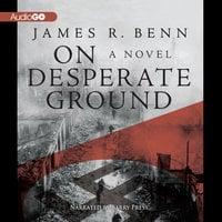 On Desperate Ground - James R. Benn