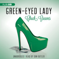 Green-Eyed Lady - Chuck Greaves