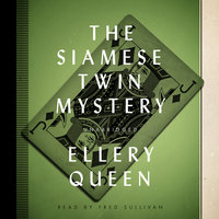 The Siamese Twin Mystery - Ellery Queen