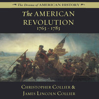 The American Revolution - James Lincoln Collier,Christopher Collier