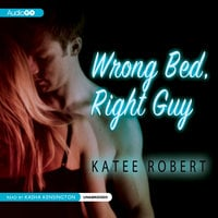 Wrong Bed, Right Guy - Katee Robert