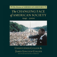 The Changing Face of American Society - James Lincoln Collier,Christopher Collier