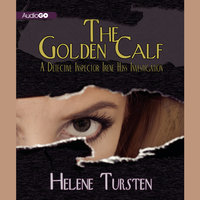 The Golden Calf - Helene Tursten