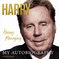Always Managing - Harry Redknapp