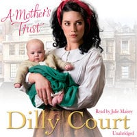 A Mother's Trust - Dilly Court