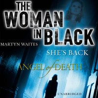 The Woman in Black - Angel of Death - Martyn Waites