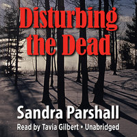Disturbing the Dead - Sandra Parshall