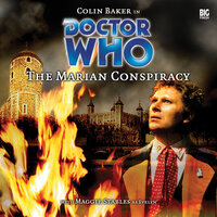 Doctor Who - 006 - The Marian Conspiracy - Big Finish Productions