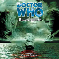 Doctor Who - 022 - Bloodtide - Big Finish Productions