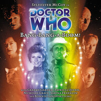 Doctor Who - 039 - Bang-Bang-A-Boom - Big Finish Productions