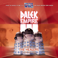 Dalek Empire 3.2 The Healers - Nicholas Briggs