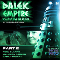 Dalek Empire - The Fearless Part 2 - Nicholas Briggs