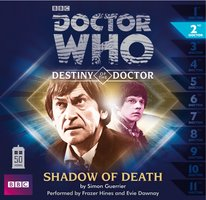 Doctor Who - Destiny of the Doctor: Shadow of Death - Big Finish Productions