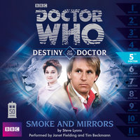 Doctor Who - Destiny of the Doctor: Smoke and Mirrors - Big Finish Productions