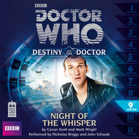 Doctor Who - Destiny of the Doctor: Night of the Whisper - Big Finish Productions