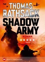 Shadow Army - Thomas Rathsack