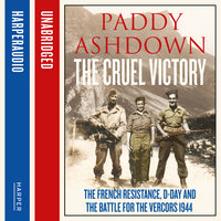 The Cruel Victory - Paddy Ashdown
