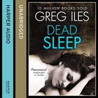 Dead Sleep - Greg Iles