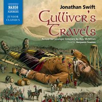 Gulliver's Travels: Retold for younger listeners - Jonathan Swift
