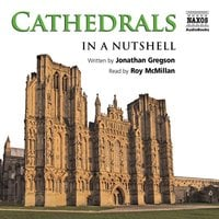 Cathedrals – In a Nutshell - Jonathan Gregson