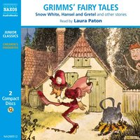 Grimms' Fairy Tales - The Brothers Grimm