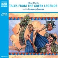 Tales from the Greek Legends - Edward Ferrie