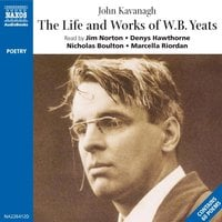 The Life & Works of W. B. Yeats - W.B. Yeats