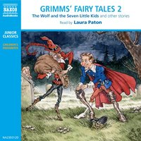 Grimms' Fairy Tales – Volume 2 - The Brothers Grimm