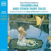 Thumbelina and other Fairy Tales - H.C. Andersen