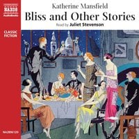 Bliss, and Other Stories - Katherine Mansfield