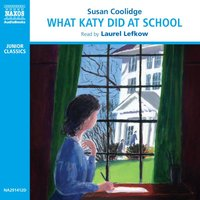 What Katy Did at School - Susan Coolidge