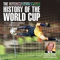 The History of the World Cup - Brian Glanville