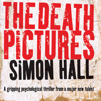 The Death Pictures - Simon Hall