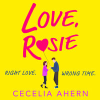 Love, Rosie (Where Rainbows End) - Cecelia Ahern