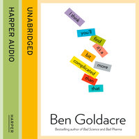 I Think You'll Find It's a Bit More Complicated Than That - Ben Goldacre