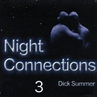 Night Connections 3 - Dick Summer
