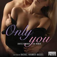 Only You - Rachel Kramer Bussel