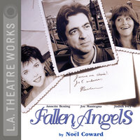 Fallen Angels - Noel Coward