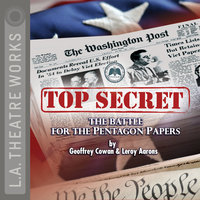 Top Secret - The Battle for the Pentagon Papers 2008 Tour Edition - Leroy Aarons,Geoffrey Cowan