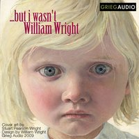 Litcast - But I Wasnt - William Wright