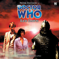 Doctor Who - 008 - Red Dawn - Big Finish Productions