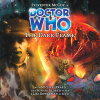 Doctor Who - 042 - The Dark Flame - Big Finish Productions