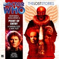 Doctor Who - The Lost Stories 1.6: Point of Entry - Big Finish Productions