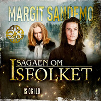 Isfolket 28 - Is og ild - Margit Sandemo