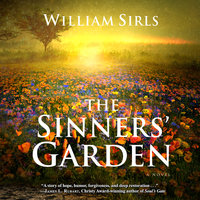 The Sinners Garden - William Sirls