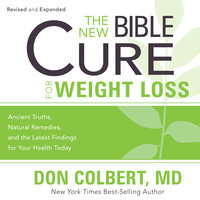 The New Bible Cure for Weight Loss - Dr. Don Colbert