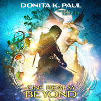 One Realm Beyond - Donita K. Paul