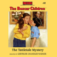 The Tattletale Mystery - Gertrude Chandler Warner