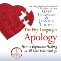The Five Languages of Apology - Gary Chapman,Jennifer Thomas