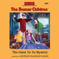 The Giant Yo-Yo Mystery - Gertrude Chandler Warner
